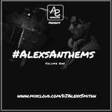 DJAlexSmithPresents#AlexsAnthems