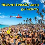 DJ Mighty - Beach House 2013