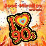 I love 90's vol.3 by José Miralles