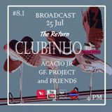 Clubinho In The House #8.1 GF Project