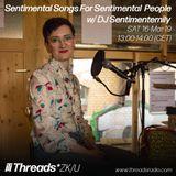 Sentimental Songs For Sentimental People w/ DJ Sentimentemily 16-Mar-19 (Threads*ZK/U)