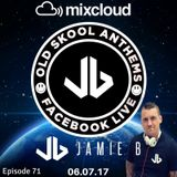 Jamie B's Live Old Skool Anthems On Facebook Live 06.07.17