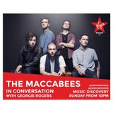 Georgie Rogers' Music Discovery with The Maccabees farewell on Virgin Radio