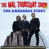 The Mal Thursday Show #87: The Embrooks Story
