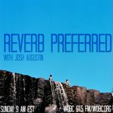 Reverb Preferred - 10/29/17
