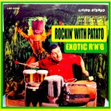 Rockin' With Patato