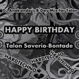 DJ Anakonda - Happy Birthday Talon Saverio-Bontade