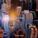 Oblivion Funk Vol Two - DeeJayTobyGee Mix