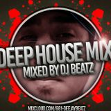 Dj Beatz's Deep House Mix