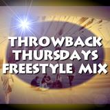 Throwback Thursdays Freestyle Mix - DJ Carlos C4 Ramos