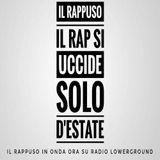 """Il Rappuso - """" Il rap si uccide solo d'estate"""""""