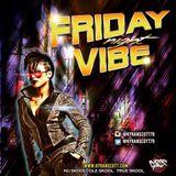 Friday Night Vibe 2