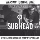 Subhead (Live PA) @ WTB Podcast Special