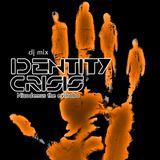 """IDENTITY CRISIS""  dj mix by Nicodemus the evilrobo"