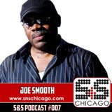 S&S Podcast 007 - Joe Smooth