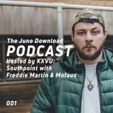 Juno Download Podcast // 001 // Southpoint With Freddie Martin & Mofaux