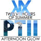 Twelve Hours of Summer PTII; Afternoon Glow