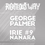 RIGHTEOUS WAY #9 / GEORGE PALMER VINYL SELECTION & IRIE NANARA
