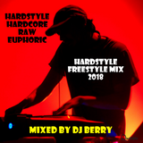 Hardstyle Freestyle Mix 2018 - Mixed by Berry