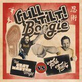 Funk Ferret + Ian Beatmaster Wright - Full Tilt Boogie - Part 1