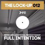 The Lock-Up 012 - Full Intention