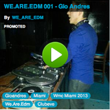 WE.ARE.EDM 001 - Gio Andres