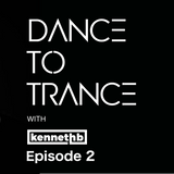 Dance to Trance episode 2
