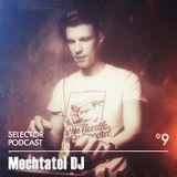 Selector Podcast 009 // Mechtatel DJ
