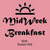 Mid Week Breakfast with Tommy Pell #3 (09/03/2016)