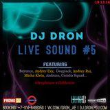 DJ Dron - Live Sound 5 (12.19.14)