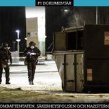 Bombattentaten, säkerhetspolisen och nazisterna
