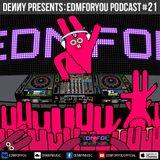 Denny – EDMFORYOU #21 (November 29, 2015)
