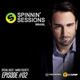 SPINNIN' SESSIONS BRASIL #2 - GUEST: MARIO FISCHETTI - HOSTED BY ANDREW GRACIE