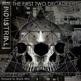 DRESSED IN BLACK - INDUSTRIAL THE FIRST TWO DECADES PT1