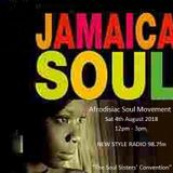 4th August 2018 Afrodisiac Soul Movement Radio Show