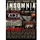 You can not miss Saturday, 10  August  After StreetParade  Insomnia Festival  Club Rude Zurich