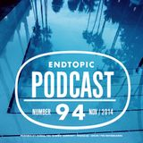 Endtopic Podcast Nov14 by Jose Castellano