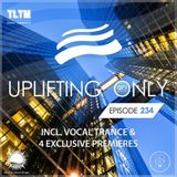 Ori Uplift - Uplifting Only 234 (Aug, 3) (incl. Vocal Trance) TLTM