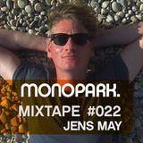Monopark Mixtape 022 | Jens May
