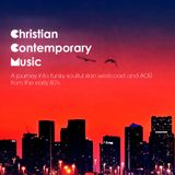 Christian Contemporary Music - A journey into soulful funky Xian Westcoast and AOR