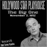 The Hollywood Star Playhouse - The Big One (11-02-52)