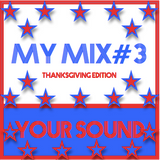 MY MIX#3 - YOUR SOUND