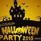 Oct-31-2015 GOSSIP Halloween Party 2015 LIVE MIX