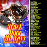 "Dj Marvin Chin - ""Stuck Inna Mi Ways"" (dancehall mix Dec 2015)"