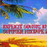Explicit Soundz End Of Summer Mixtape 2017