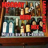 Monday Mini Mix Vol #2 (Labor Day Mix)