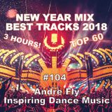 Andre Fly - IDM #104 NEW YEAR MIX BEST TRACKS 2018 (04.01.19)