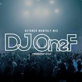 DJ OneF October Monthly Mix 2019