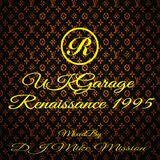 Mission's UKGarage Renaissance 1995