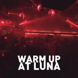 Warm Up At Luna Club Kiel